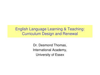 English Language Learning & Teaching: Curriculum Design and Renewal