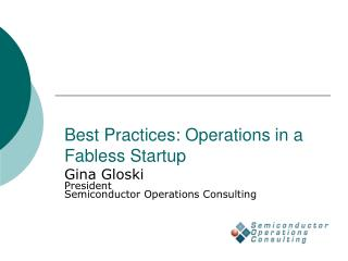 Best Practices: Operations in a Fabless Startup
