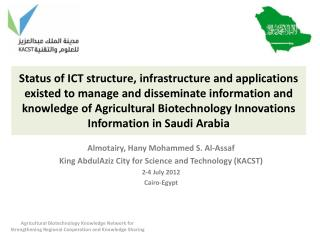 Almotairy ,  Hany  Mohammed S. Al- Assaf King  AbdulAziz  City for Science and Technology (KACST)