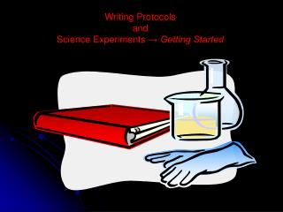Writing Protocols  and  Science Experiments  → Getting Started