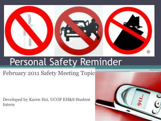 Personal Safety Reminder