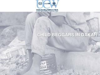 CHILD BEGGARS IN DAKAR