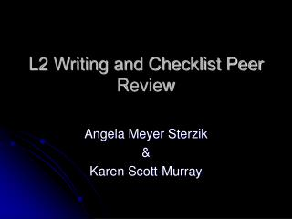 L2 Writing and Checklist Peer Review