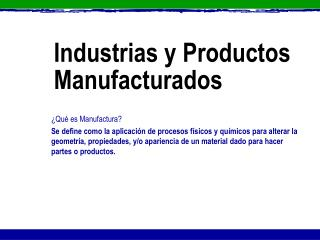 Industrias y Productos Manufacturados