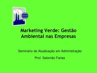 Marketing Verde: Gestão Ambiental nas Empresas