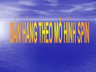 B�N H�NG THEO M� H�NH SPIN