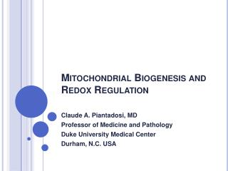Mitochondrial Biogenesis and Redox Regulation
