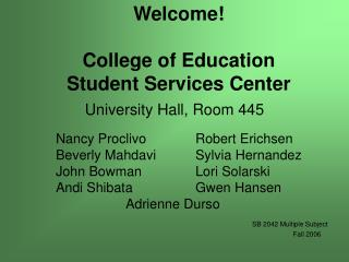 Welcome  College of Education Student Services Center