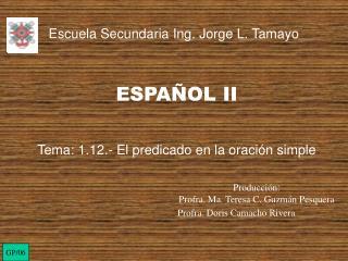 Escuela Secundaria Ing. Jorge L. Tamayo