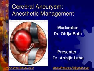 Cerebral Aneurysm: Anesthetic Management