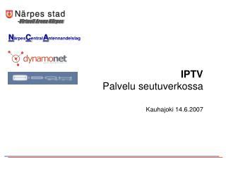 IPTV Palvelu seutuverkossa