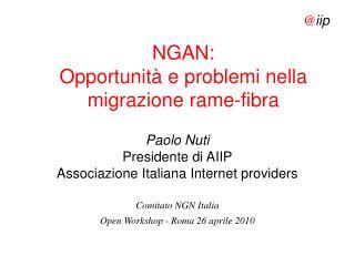 NGAN: Opportunit� e problemi nella migrazione rame-fibra