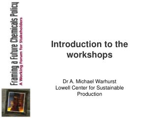 Introduction to the workshops