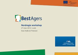 Nordregio workshop 27 mars 2012 i Lule� Ewa Hedkvist Petersen