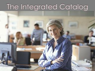 The Integrated Catalog