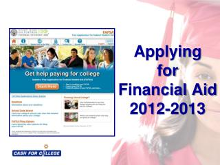 Applying  for Financial Aid 2012-2013