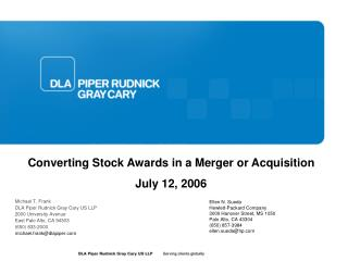 Michael T. Frank DLA Piper Rudnick Gray Cary US LLP 2000 University Avenue East Palo Alto, CA 94303 650 833-2000 michael