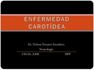 ENFERMEDAD CAROTÍDEA