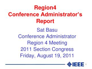 Region4  Conference Administrator's Report