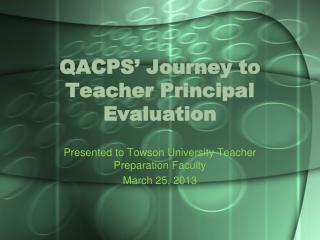 QACPS' Journey to Teacher Principal Evaluation