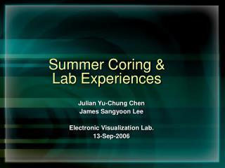 Summer Coring & Lab Experiences