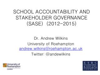 SCHOOL ACCOUNTABILITY AND STAKEHOLDER GOVERNANCE (SASE)  (2012-2015)
