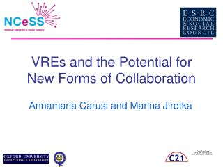 VREs and the Potential for New Forms of Collaboration