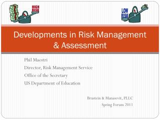 Developments in Risk Management & Assessment