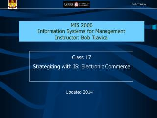Class 17 Strategizing with IS: Electronic Commerce
