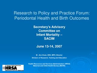 Research to Policy and Practice Forum: Periodontal Health and Birth Outcomes