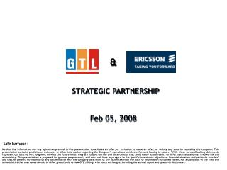 STRATEGIC PARTNERSHIP    Feb 05, 2008