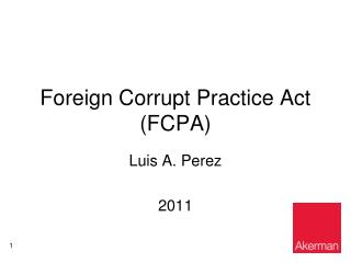 Foreign Corrupt Practice Act (FCPA)