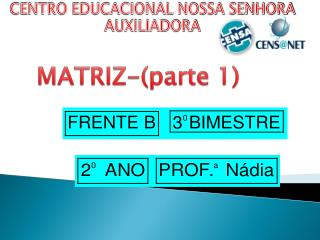 MATRIZ-(parte 1)