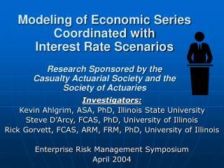 Investigators: Kevin Ahlgrim, ASA, PhD, Illinois State University