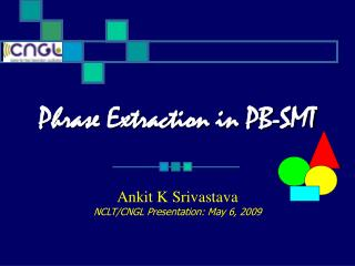 Phrase Extraction in PB-SMT