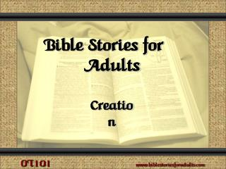 Bible Stories for Adults Creation Genesis  1 - 2