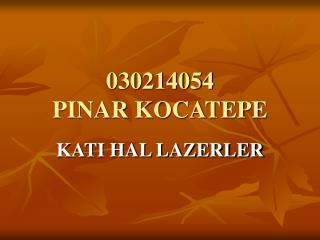 030214054 PINAR KOCATEPE