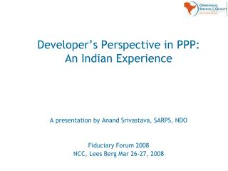 Developer's Perspective in PPP: An Indian Experience