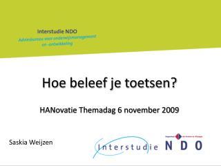 Hoe beleef je toetsen? HANovatie Themadag 6 november 2009