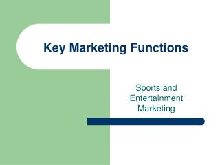 Key Marketing Functions