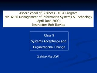 Class 9 Systems Acceptance and  Organizational Change