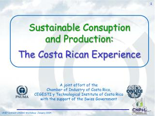 Sustainable Consuption  and Production: The Costa Rican Experience