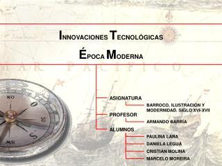 INNOVACIONES TECNOL GICAS   POCA MODERNA