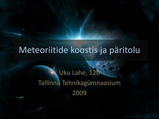 Meteoriitide koostis ja päritolu
