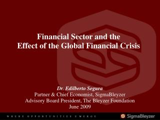 Financial Sector and the  Effect of the Global Financial Crisis