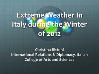 Extreme Weather In Italy during the Winter of 2012