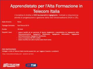 Apprendistato per l'Alta Formazione  in  Telecom Italia