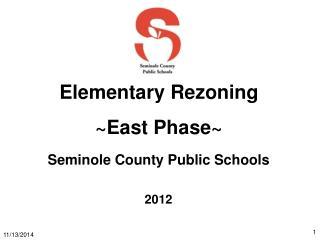 Elementary Rezoning ~East Phase~