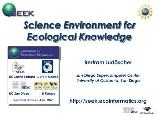 Science Environment for Ecological Knowledge SEEK ...