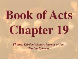 Book of Acts  Chapter 19